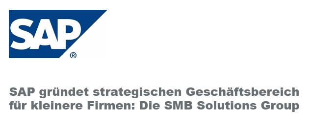 SMB Solutions Group ist die neue Geschäftseinheit der SAP für KMU