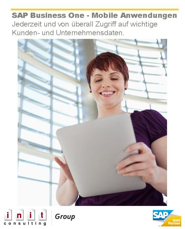 Flexibler arbeiten, Abläufe beschleunigen, mit den mobilen Anwendungen von SAP Business One