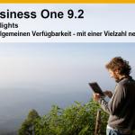 Jetzt in der allgemeinen Verfügbarkeit: SAP Business One 9.2 und SAP Business One 9.2, Version für SAP HANA