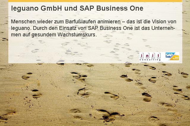 SAP Business One als durchgängiges Warenwirtschaftssystemgewährleistet eine einheitliche Gesamtlösung.