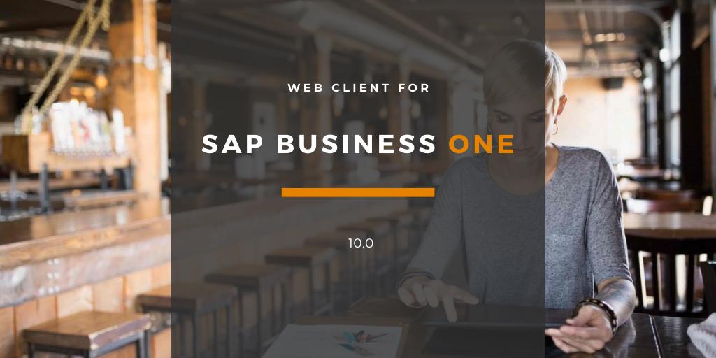 SAP Business One Web Client Version 10.0